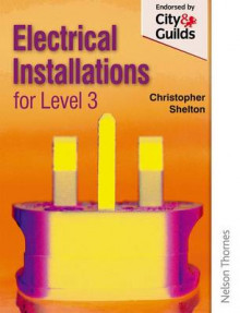 Electrical Installations for NVQ Level 3 av Christopher Shelton (Heftet)