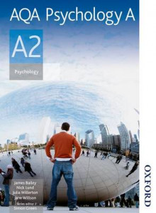 AQA Psychology A A2: Student's Book av James Bailey, Simon Green, Julia Willerton, Jane Willson og Nick Lund (Heftet)