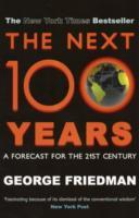 The Next 100 Years av George Friedman (Heftet)