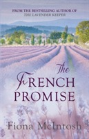 The French Promise av Fiona McIntosh (Heftet)