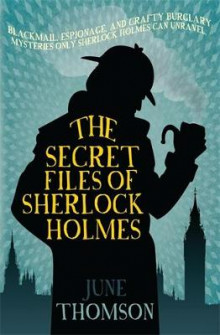 The Secret Files of Sherlock Holmes av June Thomson (Heftet)