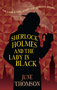 Sherlock Holmes and the Lady in Black av June Thomson (Heftet)