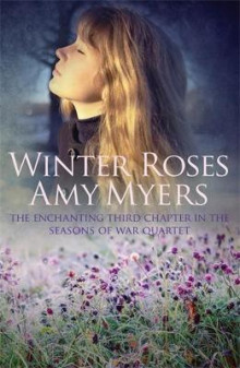Winter Roses av Amy Myers (Heftet)