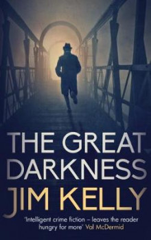 The Great Darkness av Jim Kelly (Innbundet)