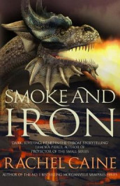 Smoke and Iron av Rachel Caine (Heftet)