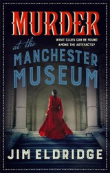 Omslag - Murder at the Manchester Museum