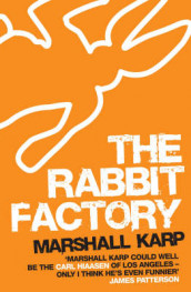The Rabbit Factory av Marshall Karp (Heftet)