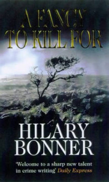 A Fancy to Kill for av Hilary Bonner (Heftet)