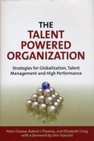 The Talent Powered Organization av Peter Cheese, Elizabeth Craig og Robert J Thomas (Innbundet)