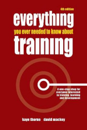 Everything You Ever Needed to Know About Training av David Mackey og Kaye Thorne (Heftet)