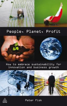 People Planet Profit av Peter Fisk (Innbundet)