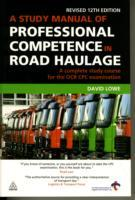 A Study Manual of Professional Competence in Road Haulage av David Lowe (Heftet)