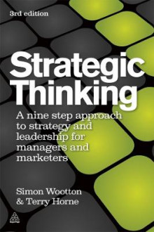 Strategic Thinking av Simon Wootton og Terry Horne (Heftet)