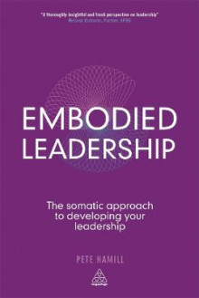 Embodied Leadership av Pete Hamill (Heftet)