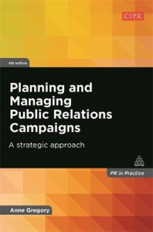Planning and Managing Public Relations Campaigns av Anne Gregory (Heftet)