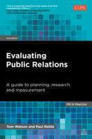 Evaluating Public Relations av Paul Noble og Tom Watson (Heftet)