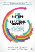 The 8 Steps to Strategic Success av Gerben Van Den Berg og Paul Pietersma (Heftet)