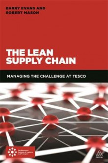 The Lean Supply Chain av Robert Mason og Barry Evans (Heftet)