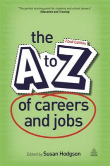 The A-Z of Careers and Jobs av Susan Hodgson (Heftet)