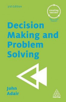 Decision Making and Problem Solving av John Adair (Heftet)