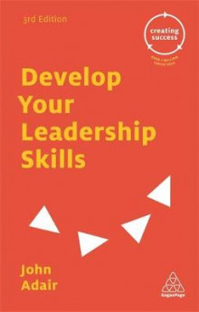 Develop Your Leadership Skills av John Adair (Heftet)