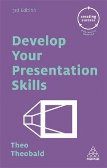 Develop Your Presentation Skills av Theo Theobald (Heftet)