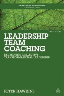 Leadership Team Coaching av Peter Hawkins (Innbundet)