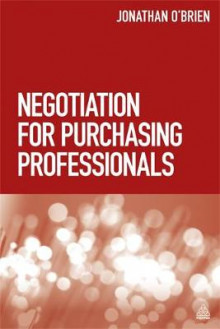 Negotiation for Purchasing Professionals av Jonathan O'Brien (Innbundet)