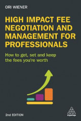 Omslag - High Impact Fee Negotiation and Management for Professionals