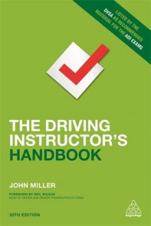 The Driving Instructor's Handbook av John Miller (Heftet)