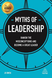 Myths of Leadership av Jo Owen (Heftet)
