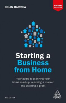 Starting a Business From Home av Colin Barrow (Heftet)