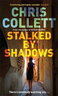 Stalked by Shadows av Chris Collett (Heftet)