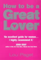 How to be a Great Lover av Lou Paget (Heftet)