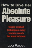 How to Give Her Absolute Pleasure av Lou Paget (Heftet)
