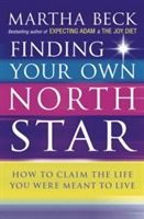 Finding Your Own North Star av Martha N. Beck (Heftet)