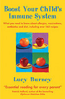 Boost Your Child's Immune System av Lucy Burney (Heftet)
