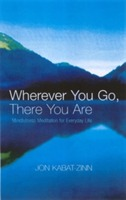 Wherever You Go, There You Are av Jon Kabat-Zinn (Heftet)