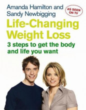 Life-Changing Weight Loss av Amanda Hamilton og Sandy Newbigging (Heftet)