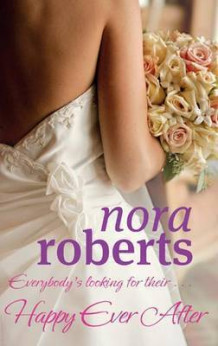 Happy Ever After av Nora Roberts (Heftet)