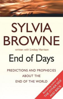 End Of Days av Sylvia Browne og Lindsay Harrison (Heftet)