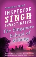 Inspector Singh Investigates: The Singapore School Of Villainy av Shamini Flint (Heftet)
