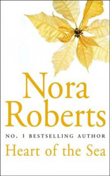 Heart of the Sea av Nora Roberts (Heftet)