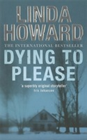 Dying to Please av Linda Howard (Heftet)