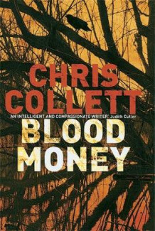 Blood Money av Chris Collett (Heftet)