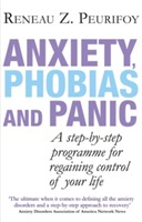 Anxiety, Phobias And Panic av Reneau Z. Peurifoy (Heftet)