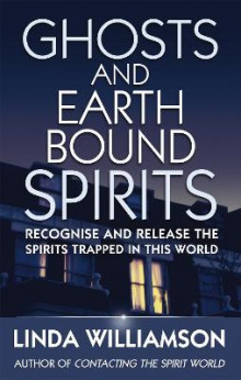 Ghosts And Earthbound Spirits av Linda Williamson (Heftet)