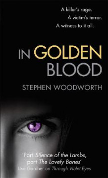 In Golden Blood av Stephen Woodworth (Heftet)