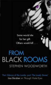 From Black Rooms av Stephen Woodworth (Heftet)