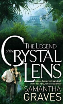 The Legend Of The Crystal Lens av Samantha Graves (Heftet)
